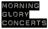 Morning Glory Concerts